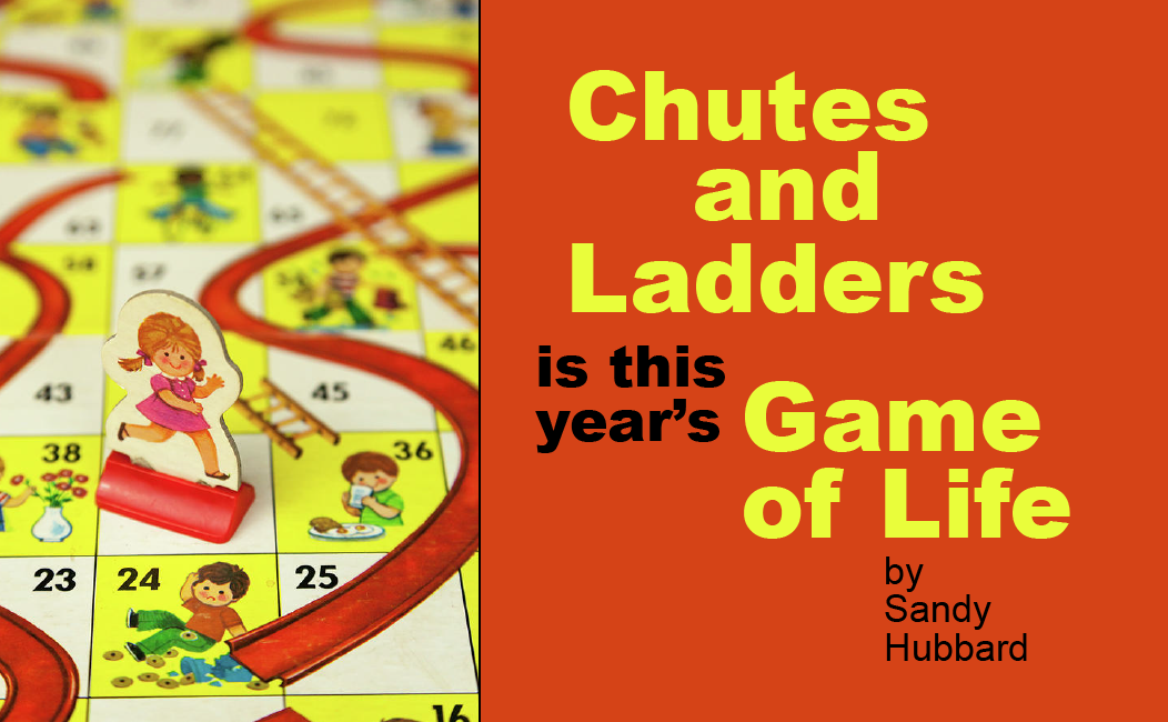Chutes and Ladders is This Year's Game of Life